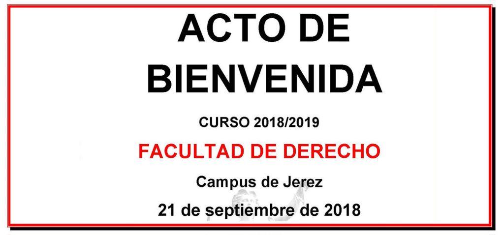 Jornada de Bienvenida en la Facultad de Derecho de la Sede de Jerez 2018
