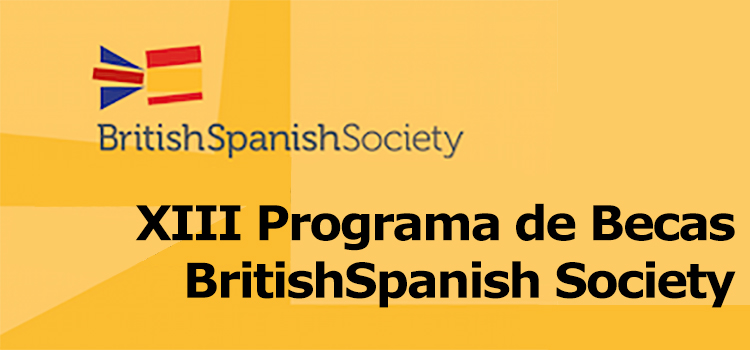 XIII Programa de Becas BritishSpanish Society