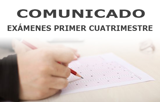 IMG COMUNICADO: EXÁMENES PRIMER CUATRIMESTRE