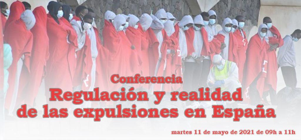 """Conferencia """"Regulación y realidad de las expulsiones en España"""""""